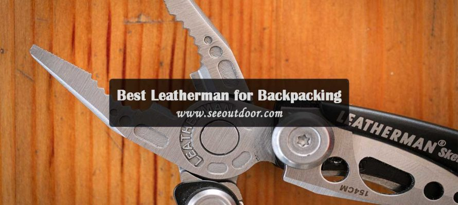 Best Leatherman for Backpacking