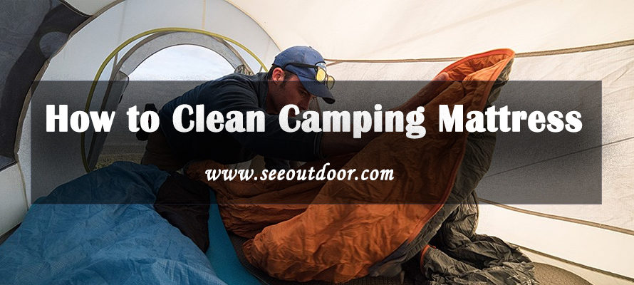 How to Clean Camping Mattress