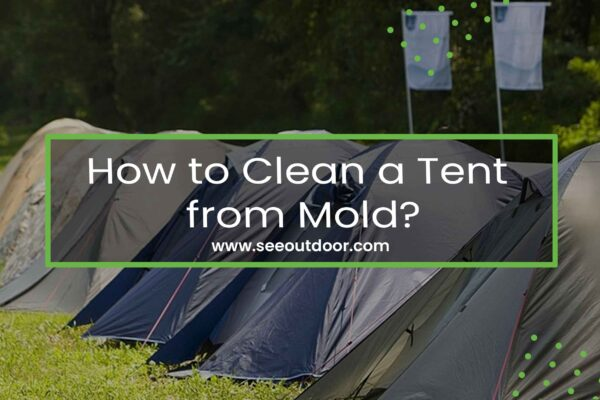 How to Clean a Tent from Mold