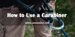 How to Use a Carabiner