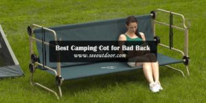 Best Camping Cot for Bad Back