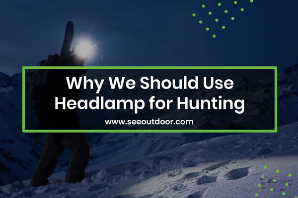 Headlamp for Hunting