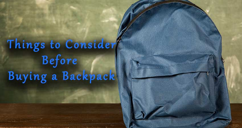 Things-to-consider-before-buying-backpack