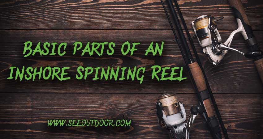 Basic-Parts-of-an-Inshore-Spinning-Reel