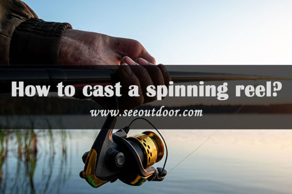 How-to-cast-a-spinning-reel