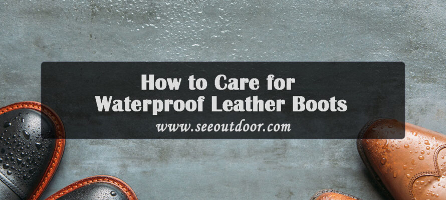 How-to-Care-for-Waterproof-Leather-Boots