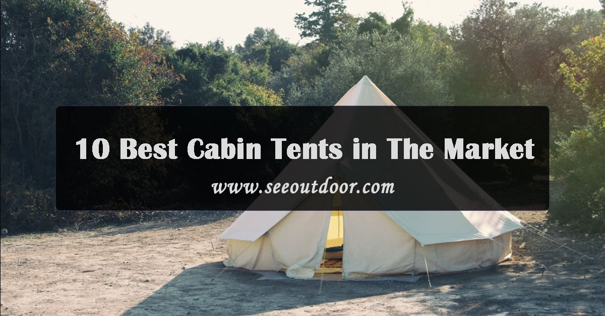 10-Best-Cabin-Tents-in-The-Market