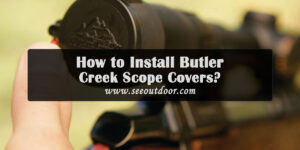How-to-Install-Butler-Creek-Scope-Covers
