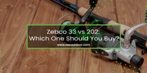 Zebco 33 vs 202