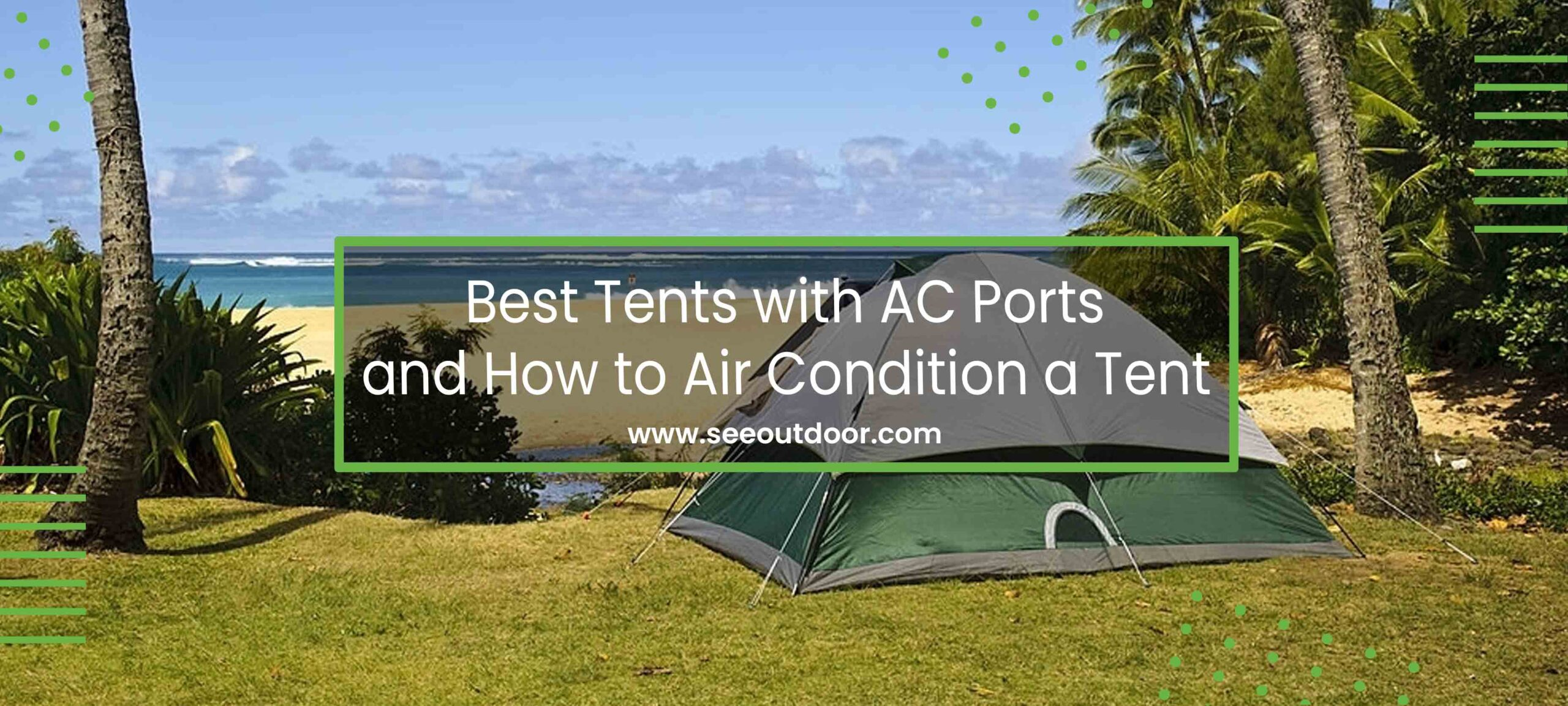 Tent with ac port
